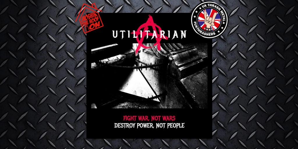 utilitarian – Fight War, Not Wars; Destroy Power, NotPeople