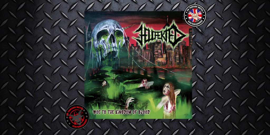 Hellfekted – Woe To The Kingdom OfBlood
