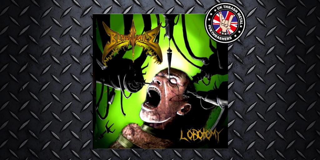 Bloodvale –  Lobotomy