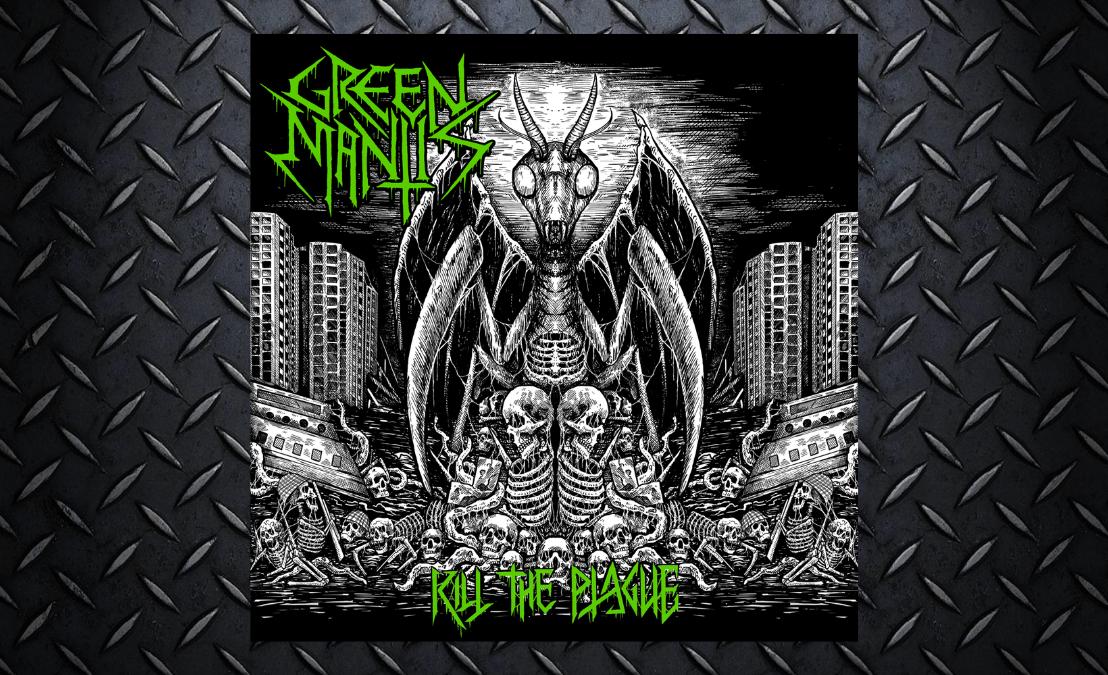 Green Mantis – Kill ThePlague