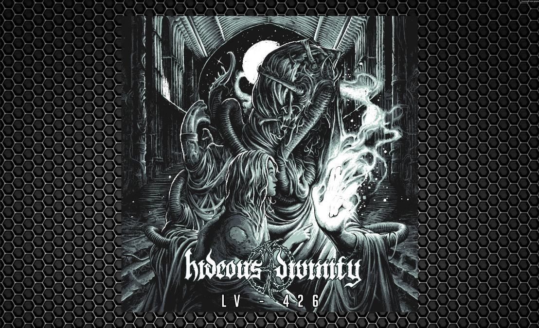 Hideous Divinity –LV-426