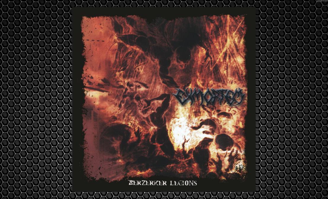 Exmortem – 'Berzerker Legions're-issue